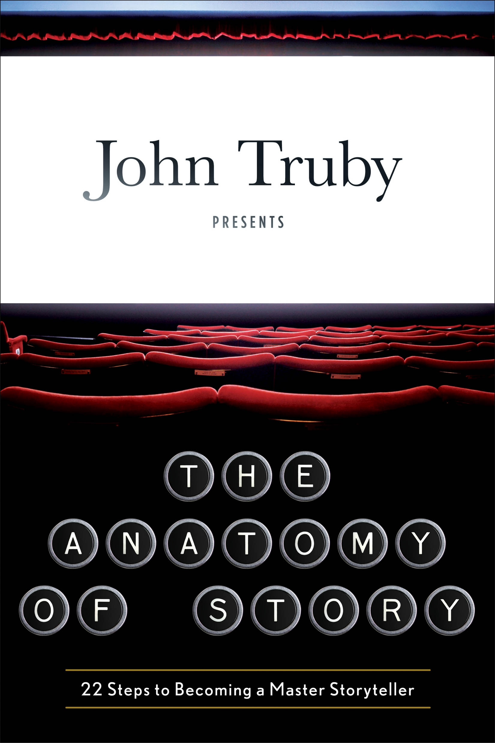 Truby Writers Studio » The Anatomy of Story